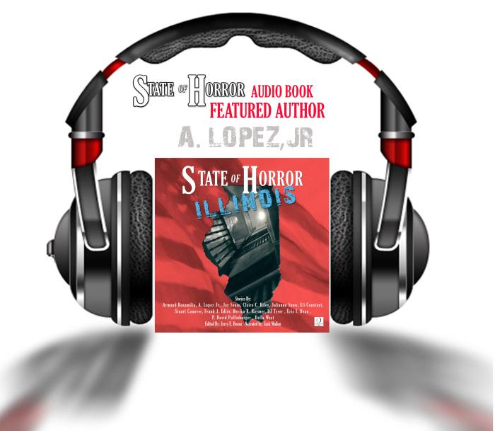 Audio book feature author A. Lopez, Jr.